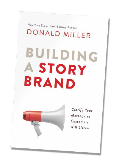 Building a Brand Story by Donald Miller